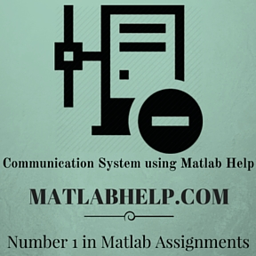 Communication System using  Matlab Help