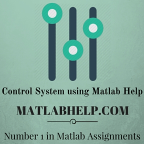 Control System using Matlab Help