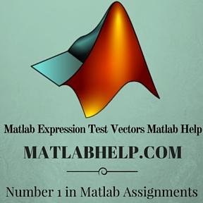 Matlab Expression Test Vectors Matlab Help