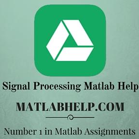 Signal Processing Matlab Help, Matlab Assignment & Homework