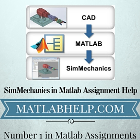 SimMechanics in Matlab Assignment Help