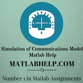 Simulation of Communications Model  Matlab Help