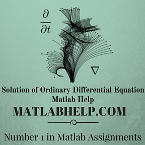 Solution of Ordinary Differential Equation Matlab Help
