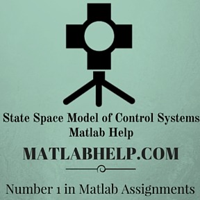 State Space Model of Control Systems Matlab Help