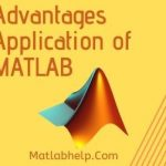Advantages Application of MATLAB