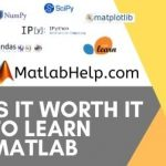 Is It Worth It To Learn MATLAB?